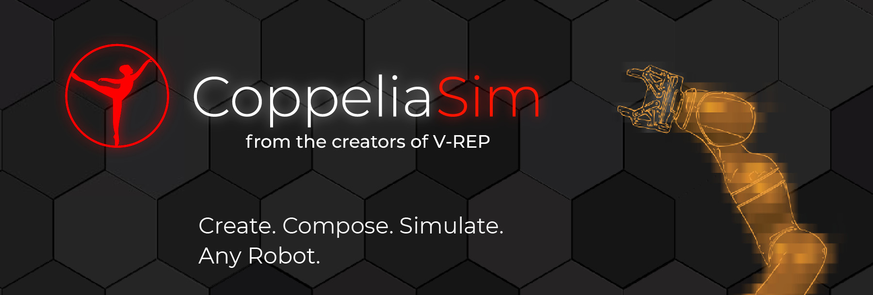 CoppeliaSim: Create. Compose. Simulate. Any Robot.